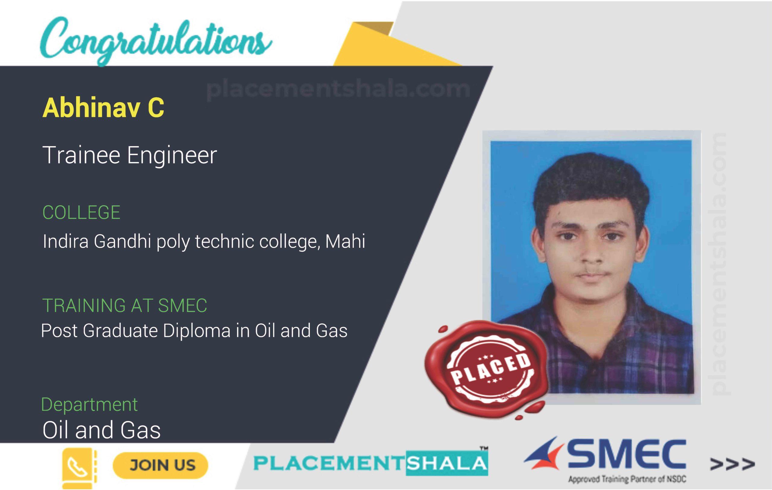 Abhinav C is placed as Trainee Engineer