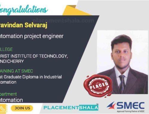 Aravindan Selvaraj successfully placed Automation project engineer – SMEClabs